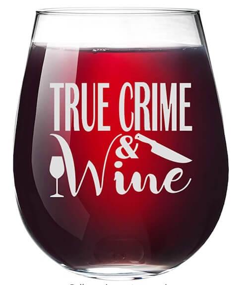 True Crime Wine Glass
