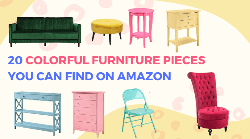 Colorful Furniture You Can Find on Amazon