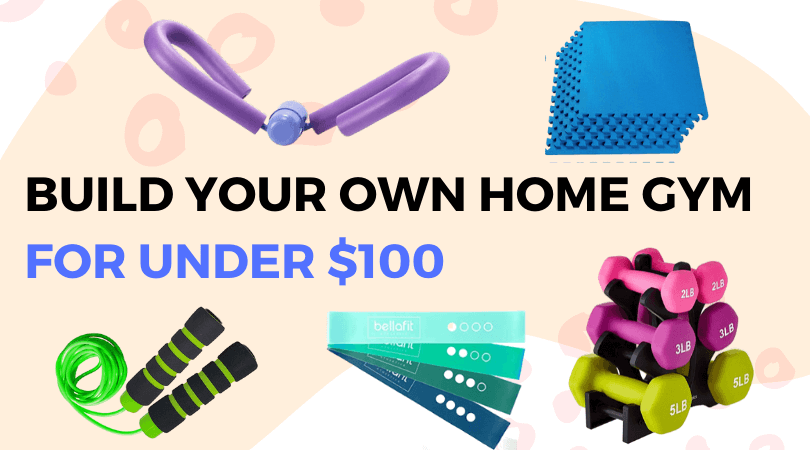 How to Build a Home Gym for Under $100