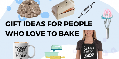 Gifts For People Who Love To Bake